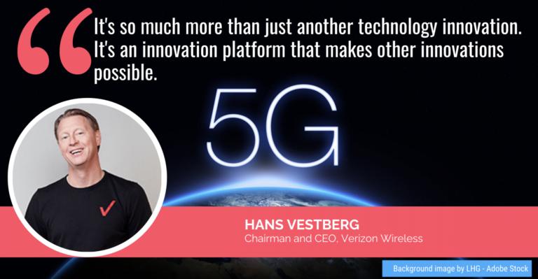 Le PDG de Verizon parle de la 5G alors que les technologies grand public et médicales continuent de converger